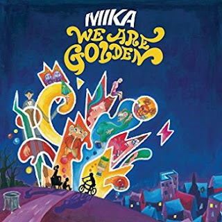 MIKA - We Are Golden