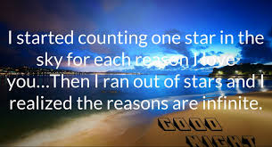 Romantic Good Night Love Quotes: i started counting one star in the sky for each reason i love you.