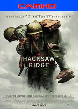 Hacksaw Ridge (2016) CAMHD