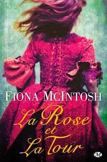 http://lachroniquedespassions.blogspot.fr/2015/02/la-rose-et-la-tour-de-fiona-mcintosh.html