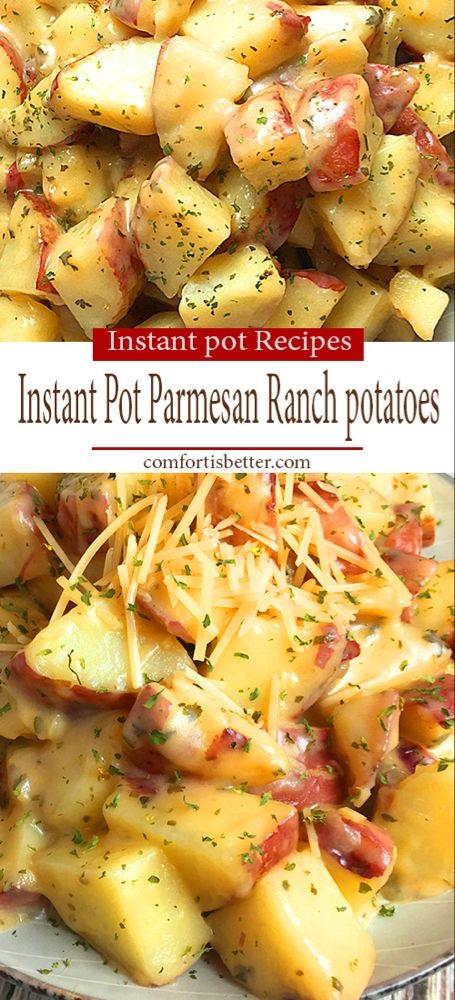 Best Instant Pot Parmesan Ranch Potatoes Recipe
