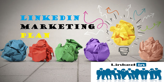 Linkedin Marketing Plan