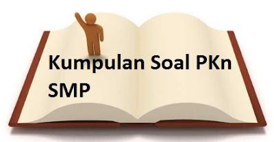 Soal PKn Kelas 8 SMP Bab 3 : Peraturan Perundang-Undangan Nasional
