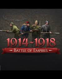 Battle Of Empire 1914 1918 Real War PC Game Free Download
