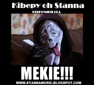 Kibepy Oh Stanna - Mekiie Mekiie (Prod.Lil Boo)941 940 745