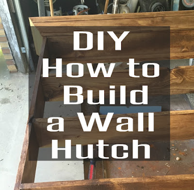 DIY Project for home an Industrial Wall Hutch
