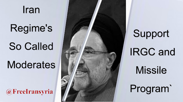 Iran Regime's So Called Moderates, Support IRGC and Missile Program