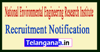 National Environmental Engineering Research Institute NEERI Recruitment Notification 2017