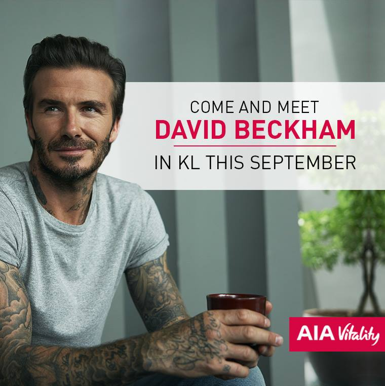 Stand a chance to meet david beckham in malaysia thehiveia life insurance provider aia malaysia will be bringing the 42 year old heartthrob to kuala lumpur as part of their aia vitality witness festival m4hsunfo