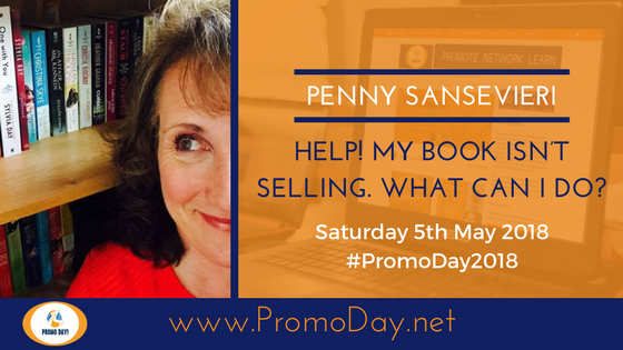 #PromoDay2018 #Webinar: Help! My book isn't selling. What can I do? with Penny C. Sansevieri