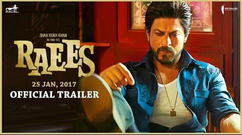 Shah Rukh Khan's Raees Movie official Trailer