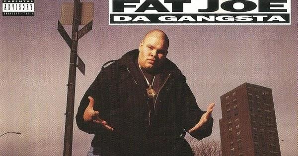90 U0026 39 S Hip-hop  Fat Joe Da Gangsta