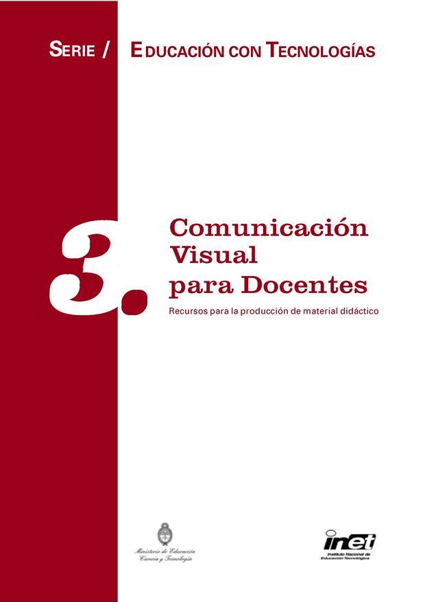 Comunicación Visual para Docentes: Recursos para la producción de material didáctico