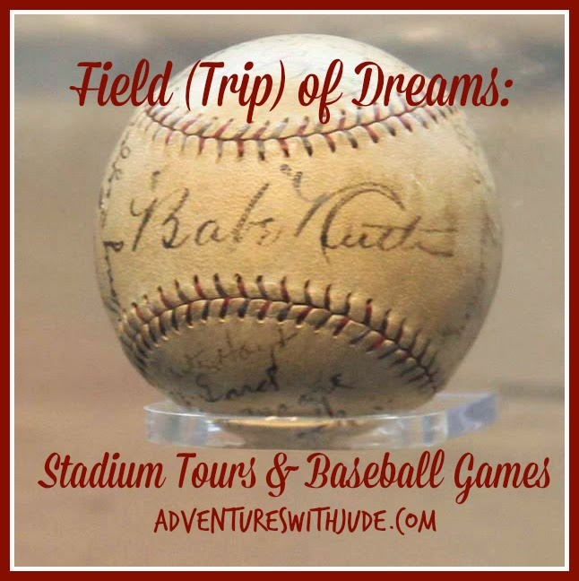 Field Trip of Dreams: Baseball Stadiums and Games