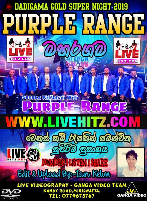 PURPLE RANGE LIVE IN MAHARAGAMA 2019-01-01