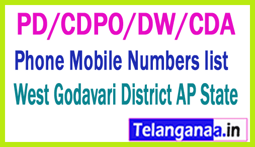 WEST GODAVARI District PD/CDPO/DW/CDA Phone Mobile Numbers list AP State