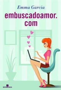 Embuscadoamor.com - Emma Garcia | Resenha
