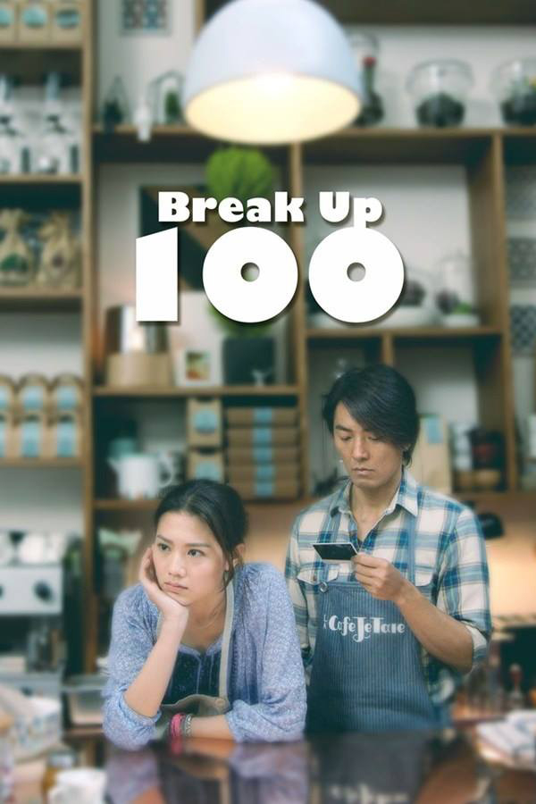 Chia Tay 100 Lần - Break Up 100 (2014)