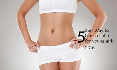 5 Best Cellulite Treatment For Young Girls 2016