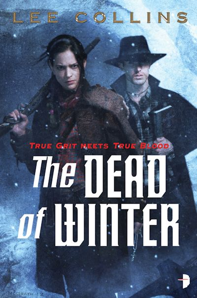 Interview with Lee Collins, author of The Dead of Winter - October 30, 2012