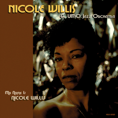 My name is Nicole Willis album cover