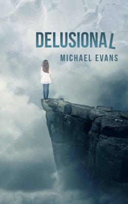 DELUSIONAL (CONTROL FREAKZ SERIES BOOK 2) by Michael Evans