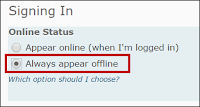 The choices under the Signing In menu are Appear online and Always appear offline.