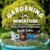 Book : Gardening in Miniature