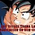 La Erradicación de Son Goku,  El Plan Malévolo De Los Dioses Destructores y Los Supremo-kaiosama