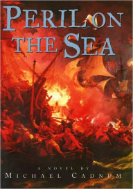 Book cover of Peril on the Sea by Michael Cadnum (img used with permission from bn.com)