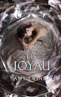 http://www.amazon.fr/Joyau-T1-Amy-EWING/dp/2221145895/ref=sr_1_1?s=books&ie=UTF8&qid=1449158926&sr=1-1&keywords=le+joyau