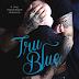 Preorder Blast  - Tru Blue by Melissa Foster