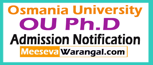 Osmania University Ph.D Admission Notification 2018