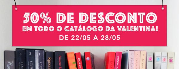 Editora Valentina com 50% de desconto