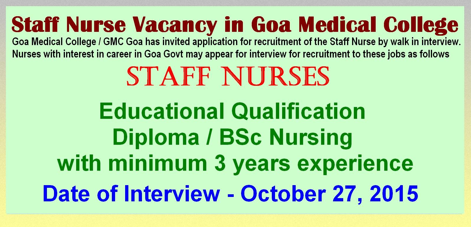 nurses job vacancy staff nurse vacancy in goa medical college  goa medical college gmc goa has invited application for recruitment of the staff nurse by walk in interview nurses interest in career in goa govt