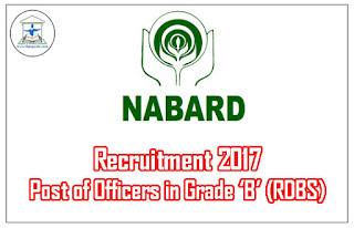 NABARD Officers in Grade 'B' (RDBS) Recruitment Out-Apply Now