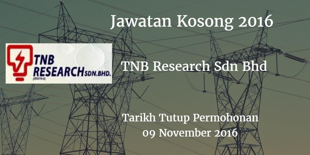 Jawatan Kosong TNB Research Sdn Bhd  09 November 2016
