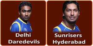 आइपीएल 6 का अड़तालीसवां मैच सनराइजर्स हैदराबाद और दिल्ली डेअरडेविल्स के बीच होना है।