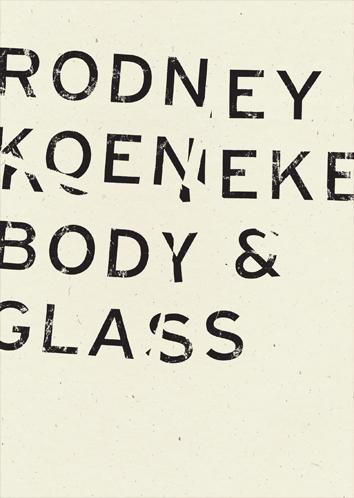 rob mclennan s blog rodney koeneke body glass