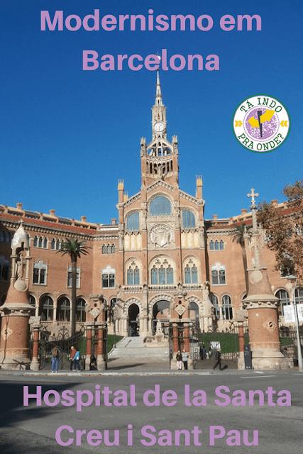 Hospital de la Santa Creu i Sant Pau em Barcelona, joia modernista em Barcelona