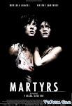 Ký Ức Nguyền Rủa - Martyrs