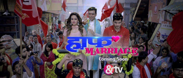 Half Marriage TV Serial on & TV Star Cast, Wiki
