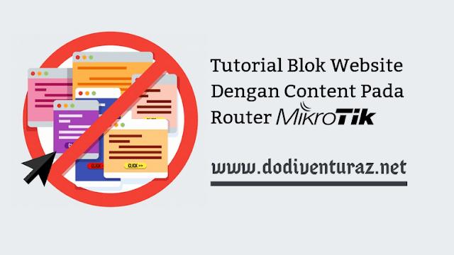 Cara Blok Situs di Mikrotik Dengan Content