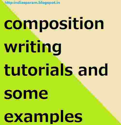 composition writing tutorials and  some examples