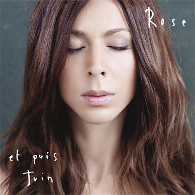 Et puis juin le nouvel album de Rose