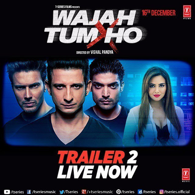 2nd Trailer of Wajah Tum Ho Movie
