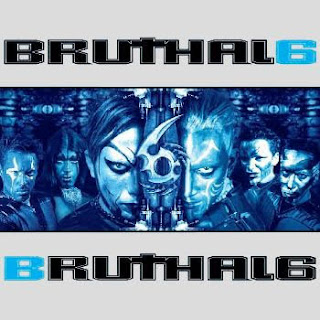 Bruthal 6 - Bruthal 6 (2006)