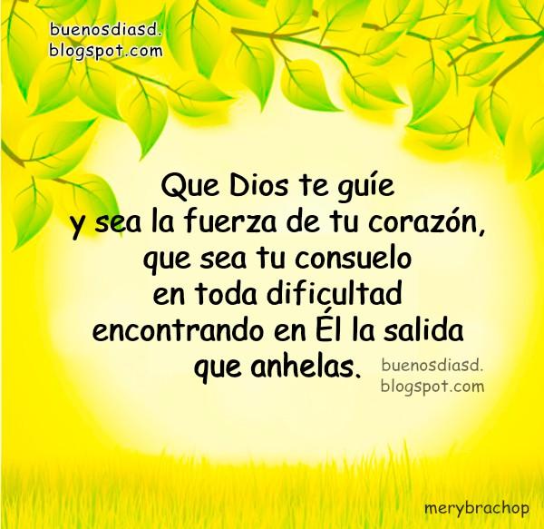 Saludos de ánimo cristiano, palabras de aliento, frases para día, tarde o noche, buen día con mensaje cristiano de motivación por Mery Bracho.