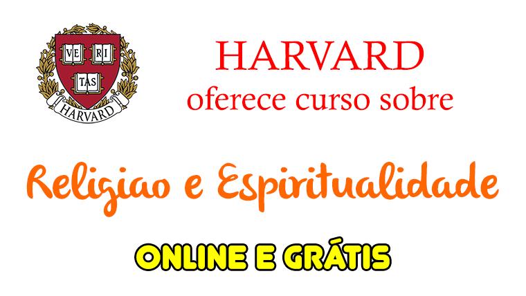 Harvard oferece curso online e grátis sobre Religião e Espiritualidade