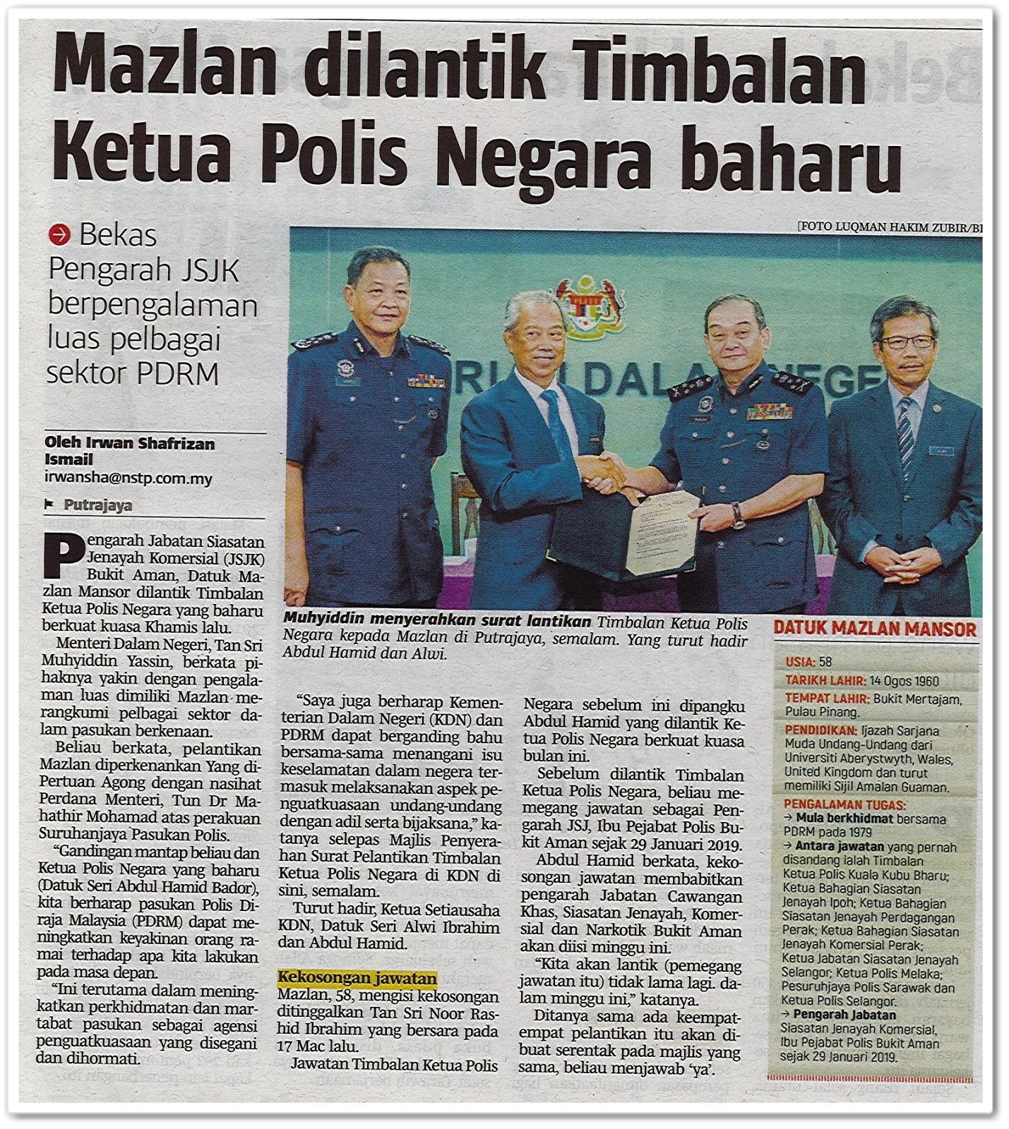 Mazlan dilantik Timbalan Ketua Polis Negara baharu -Keratan akhbar Berita Harian 14 Mei 2019